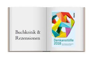 Denkanstöße 2018: Ein Lesebuch aus Philosophie, Kultur und Wissenschaft herausgegeben von Isabella Nelte