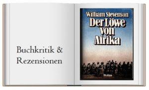 Historisch: Der Löwe von Afrika geschrieben von William Stevenson