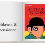 Buchcover zur Rezension von Uhrwerk Orange (Clockwork Orange)