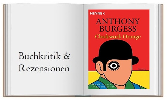 Buchcover zur Rezension von Uhrwerk Orange (Clockwork Orange)