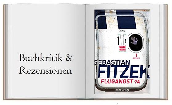 Flugangst 7A geschrieben von Sebastian Fitzek
