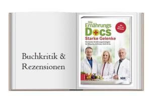 Die Ernährungs-Docs – Starke Gelenke: Die besten Ernährungsstrategien bei Rheuma, Arthrose, Gicht & Co von den Ernährungs-Docs Riedl, Klasen und Fleck geschrieben