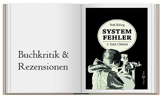 Rezension-Cover zu Systemfehler 1 Das Chaos
