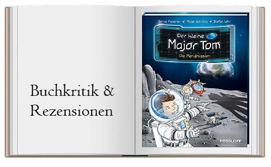 Der kleine Major Tom Band 3: Die Mondmission von Bernd Flessner und Tom Schilling