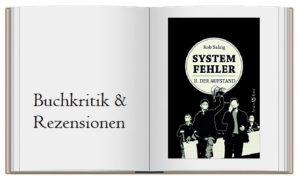 Rob Salzig: Systemfehler II Der Aufstand