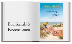 Sommer. Jetzt!: Sonnige Geschichten von Dora Heldt