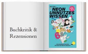 Unnützes Wissen 6: 1374 skurrile Fakten, die man nie mehr vergisst – Das Original herausgegeben von Anna Basener sowie Nora Reinhardt