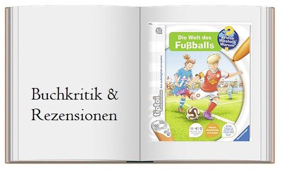 Buch zur Kritik von tiptoi Die Welt des Fußballs