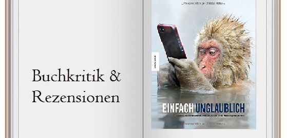 Cover des Buches: Einfach unglaublich: Erstaunliches Tierverhalten dokumentiert