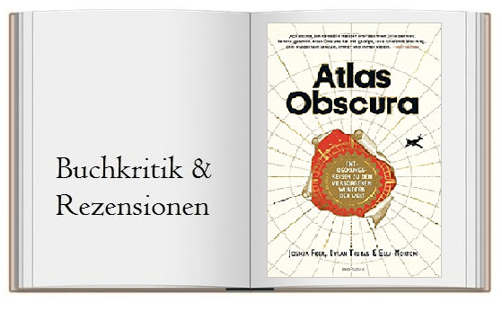 Atlas Obscura Buchcover zur Kritik