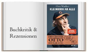 Kleinhirn an alle: Die große Ottobiografie – Nach einer wahren Geschichte von Otto Waalkes