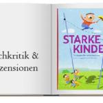 Cover des Buches: Starke Kinder: Strategien für selbstbewusste und ausgeglichene Kinder
