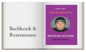 Freiluftklapse Deutschland: Elmis Moinbrifn 2018: Germany kaputt von Elmar Hörig