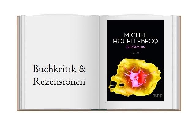 Serotonin - ein Roman von Michel Hollebecq