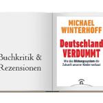 Buchkritik zu Deutschland Verdummt