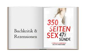 47 sündhafte Sexabenteuer – 350 Seiten Sexgeschichten: