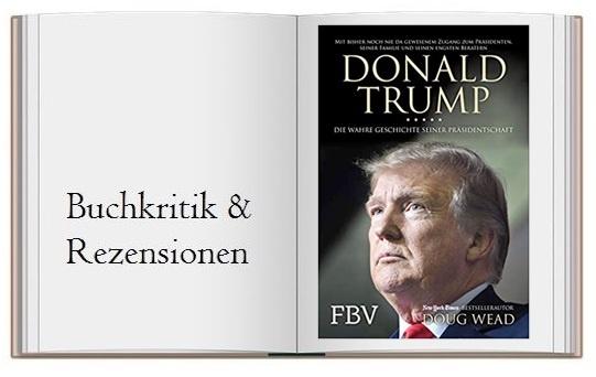 Cover zur Kritik von: Donald Trump: Die wahre Geschichte seiner Präsidentschaft