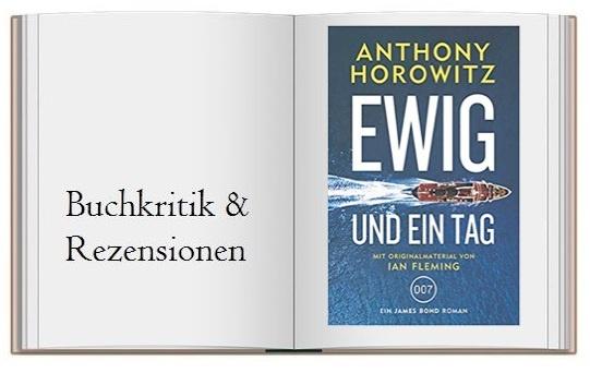 James Bond Ewig und ein Tag von Anthony Horowitz