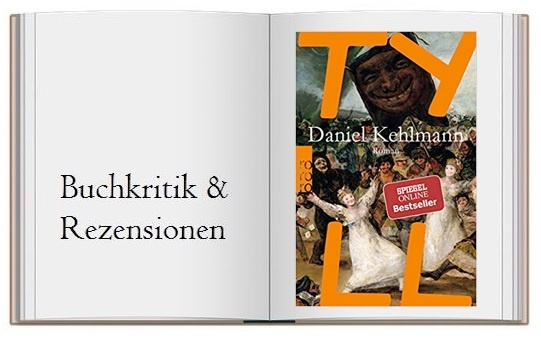 Buchkritik zu Tyll von Daniel Kehlmann