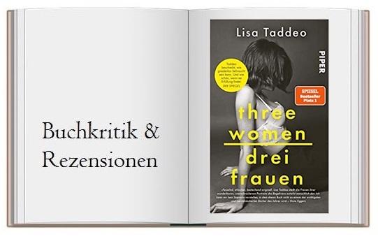 Three Women – Drei Frauen von Lisa Taddeo Buchcover zur Buchkritik