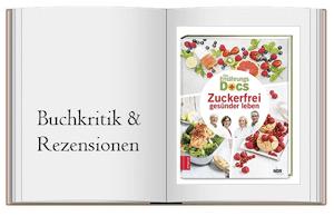 Die Ernährungs-Docs – Zuckerfrei gesünder leben von Dr. med Anne Fleck, Dr. med Silja Schäfer, Dr. med. Jörn Klasen, Dr. med Matthias Riedl