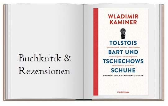 Tolstois Bart und Tschechows Schuhe: Streifzüge durch die russische Literatur - Buchcover zur Kritik
