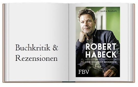 Cover zur Buchkritik zu Robert Habeck – Eine exklusive Biographie