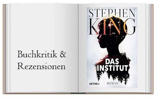 Buchritik zum Roman Das Institut von Stephen King