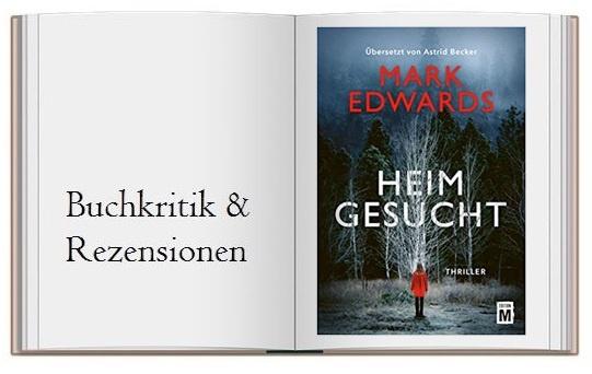 Buchkritik zu Heimgesucht von Mark Edwards