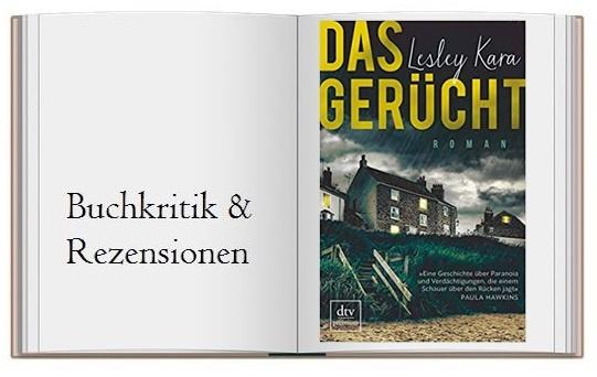 Buchkritik zu Das Gerücht - Roman von Lesley Kara