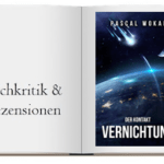 Buchkritik zu Vernichtung Der Kontakt Science Fiction Thriller