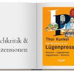Cover von Das Wörterbuch der Lügenpresse von Thor Kunkel