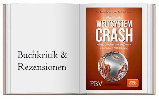 Cover zu Weltsystemcrash Krisen, Unruhen und die Geburt einer neuen Weltordnung von Max Otte