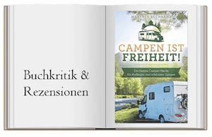 Campen ist Freiheit!: Die besten Camper Hacks für Anfänger und erfahrene Camper von Manfred Buchkamp