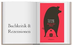 George Orwell Buchkritik zu Farm der Tiere