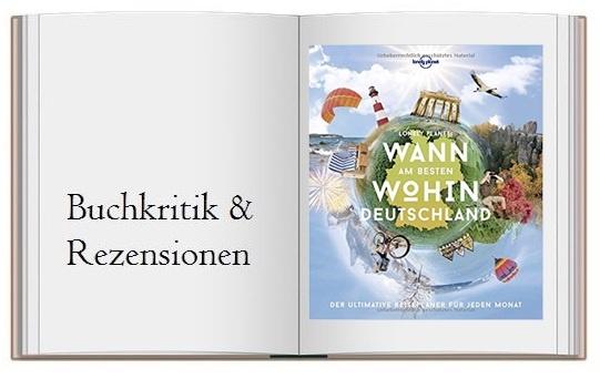 Lonely Planet Wann am besten wohin Deutschland: Der ultimative Reiseplaner für jeden Monat - Buchcover zur Buchkritik