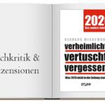 Verheimlicht - vertuscht - vergessen 2020: Was 2019 nicht in der Zeitung stand