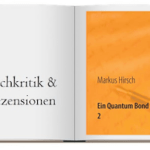 Markus Hirsch Ein Quantum Bond 2 Cover zur Buchkritik