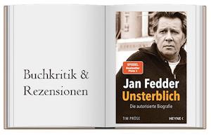 Jan Fedder – Unsterblich: Die autorisierte Biografie von Tim Pröse