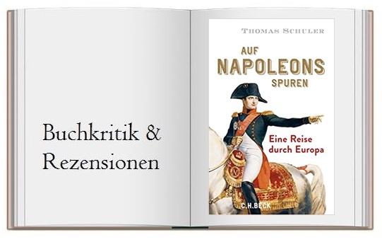 Buch zur Kritik von Auf Napoleons Spuren