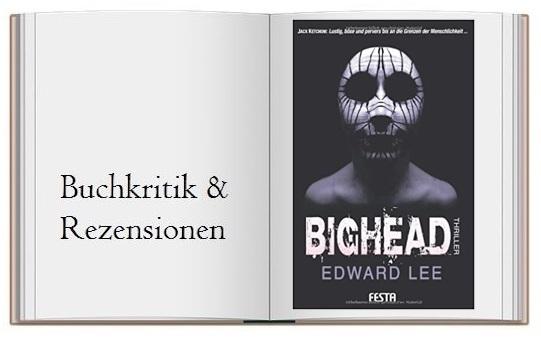 Cover zur Buchkritik von: Bighead Ein brutaler, obszoener Thriller von Edward Lee