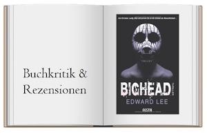 Bighead: Ein brutaler, obszöner Thriller von Edward Lee