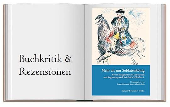 Mehr als nur Soldatenkönig: Cover des Buches zur Buchkritik