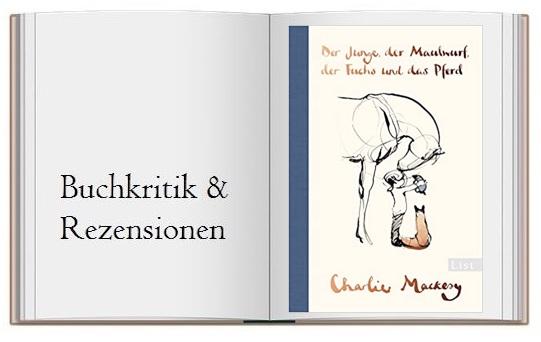 Cover des Buches zur Kritik: Der Junge, der Maulwurf, der Fuchs und das Pferd
