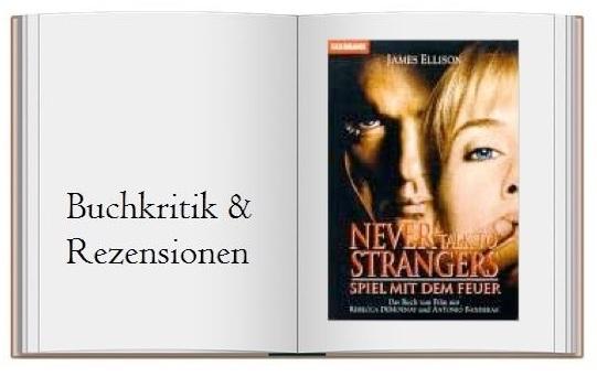 Never talk to Strangers Spiel mit dem Feuer - Cover zur Buchkritik