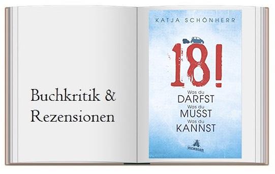 18!: Was du darfst, was du musst, was du kannst von Katja Schönherr Buchcover