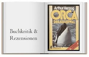 Klassiker: Orca der Killerwal von Arthur Herzog