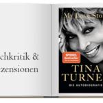 Buchcover zur Buchkritik von My Love Story Die Autobiografie von Tina Turner