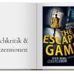 Cover zur Buchkritik von: The Escape Game – Wer wird überleben? (Thriller)