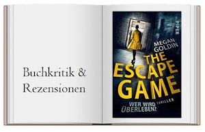 The Escape Game – wer wird überleben? von Megan Goldin